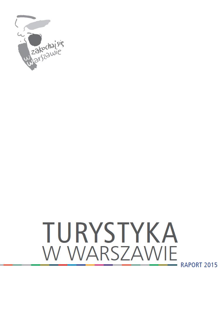 Turystyka wWarszawie 2015 raport