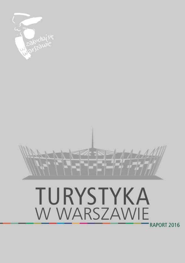 Turystyka w Warszawie 2015 raport