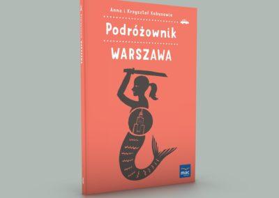 """Premiera wydawnictwa """"Podróżownik. Warszawa"""""""